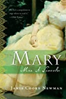 Mary: Mrs. A. Lincoln