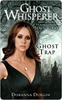 Ghost Trap (Ghost Whisperer)