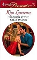 Pregnant by the Greek Tycoon (The Greek Tycoons Book 8)