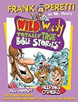 Wild & Wacky Storybook #4: Helping Others