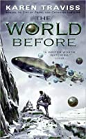 The World Before (Wess'Har, Book 3)