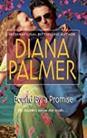 Bound By A Promise (Reader's Choice)