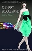 Sunset Boulevard (A-List: Hollywood Royalty, #2)