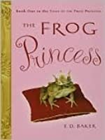 The Frog Princess (The Tales of the Frog Princess, #1)