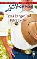 Texas Ranger Dad (Mule Hollow Matchmakers, Book 10) (Love Inspired #488)