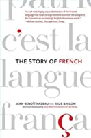 The Story of French