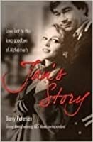 Jan S Story Love Lost To The Long Goodbye Of Alzheimer S