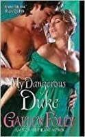 My Dangerous Duke (Inferno Club, #2)