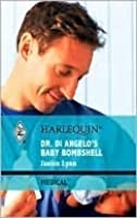 Dr Di Angelo's Baby Bombshell (Harlequin Medical Romance Series)