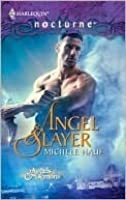 Angel Slayer (Of Angels and Demons, #1)