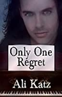 Only One Regret