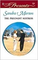 The Pregnant Mistress (Harlequin Presents)