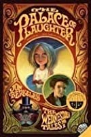 The Palace of Laughter: The Wednesday Tales No. 1 (Julie Andrews Collection)