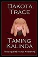 Taming Kalinda (Doms of Chicago, #2)