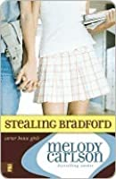 Stealing Bradford (Carter House Girls, #2)