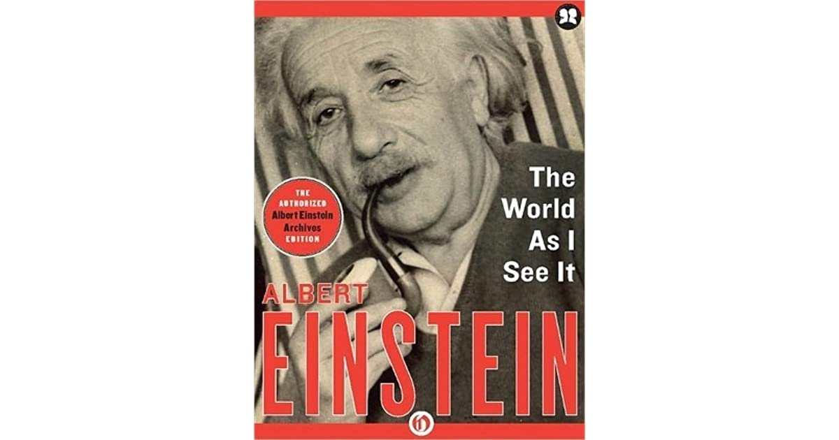 The world as i see it einstein