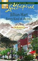 Every Kind of Heaven (The McKaslin Clan: Series 3, #3)