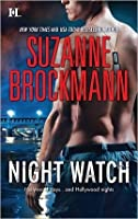 Night Watch (Tall, Dark & Dangerous #11)
