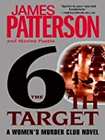 The 6th Target (Women's Murder Club, #6)