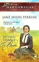 Second Chance Bride (Love Inspired Historical #23)