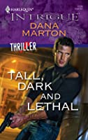 Tall, Dark and Lethal (Thriller)