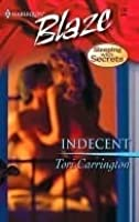 Indecent (Harlequin Blaze #137)(Sleeping With Secrets)