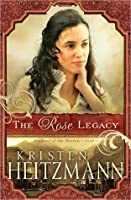 The Rose Legacy (Diamond of the Rockies, #1)