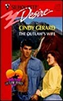 The Outlaw's Wife (Outlaw Hearts, #1)