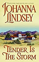 Tender Is the Storm (Avon Historical Romance)