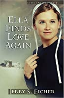 Ella Finds Love Again (Little Valley Series)
