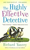 The Highly Effective Detective (The Highly Effective Detective, #1)