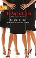 The Payback Club (Harlequin Next)