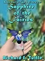 Sapphire of the Fairies (Sword of Heavens, #1)