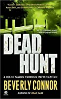 Dead Hunt (Diane Fallon Forensic Investigation #5)
