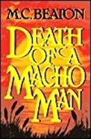 Death of a Macho Man (Hamish Macbeth, #12)