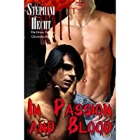 In Passion and Blood (Drone Vampire Chronicles, #4)