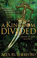 A Kingdom Divided: Empire of the Moghul