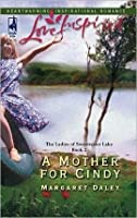 A Mother for Cindy (The Ladies of Sweetwater Lake, Book 2)
