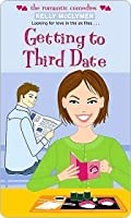 Getting to Third Date (Simon Romantic Comedies)