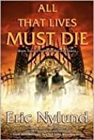 All That Lives Must Die (Mortal Coils, #2)
