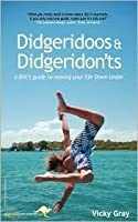 Didgeridoos and Didgeridon'ts: A Brit's Guide to Moving Your Life Down Under
