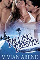 Falling, Freestyle (Xtreme Adventures, #1)