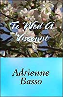 To Wed A Viscount (Zebra Historical Romance)
