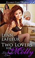 Two Lovers for Molly (Lavender Lace, #3)