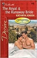 The Royal & The Runaway Bride (Dynasties: The Connellys)