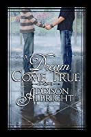 A Dream Come True (Dream, #1)