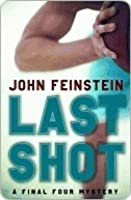 Last Shot (Final Four Mystery, #1)