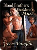 GianMarco's Muse (Blood Brothers, # 1)