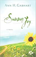 Summer of Joy: A Novel