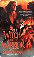 The Witch and the Warrior (Warriors, #2)